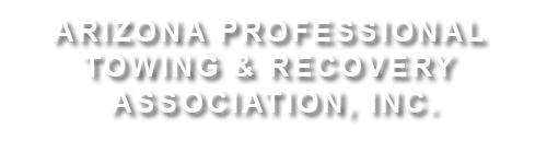 The Arizona Professional Towing and Recovery Association